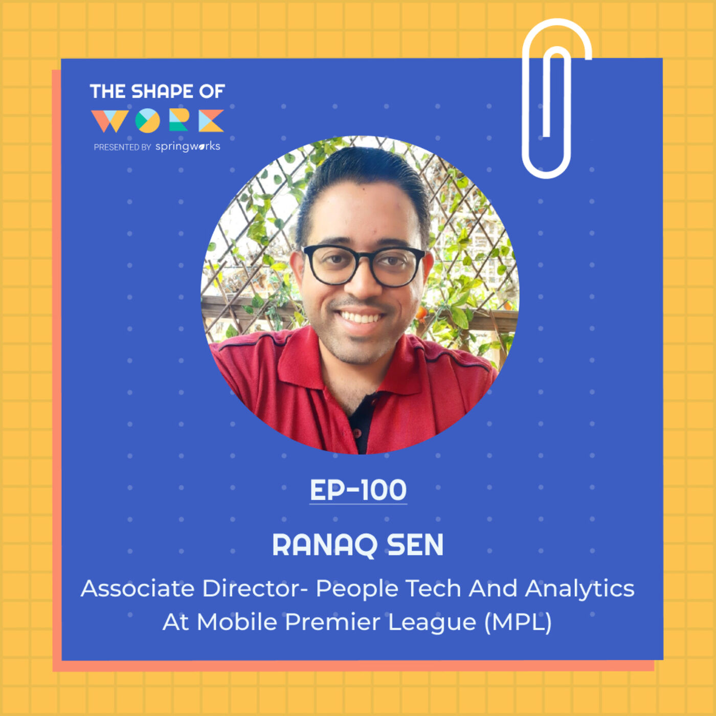 #100: The why, what, when and how of setting your PeopleTech stack right, with Ranaq Sen