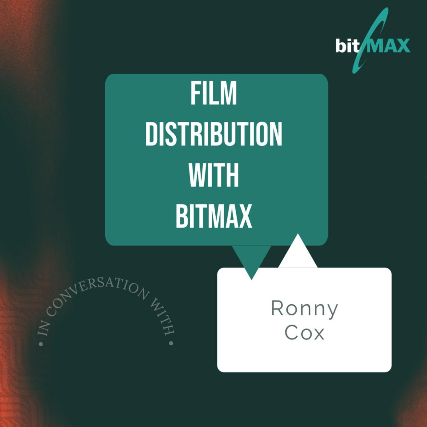 Episode 9: Bitmax speaks to Ronny Cox