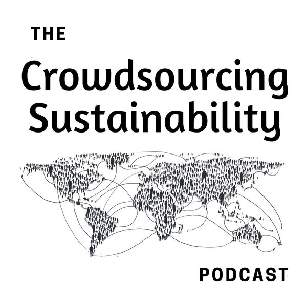 Crowdsourcing Sustainability Podcast Artwork Image
