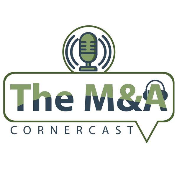 The M&A CornerCast Podcast Artwork Image