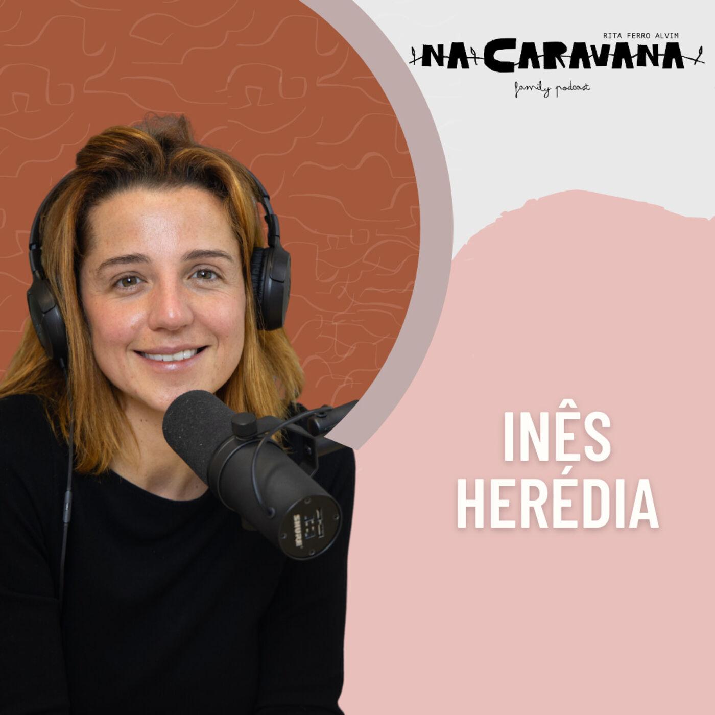 N'A Caravana com Inês Herédia #76 Princesa, lidar com preconceito e talento inato