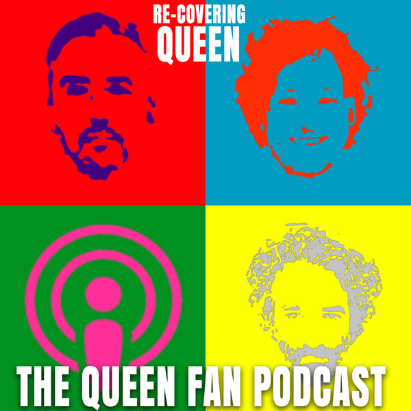 Recovering Queen : The Queen Podcast Podcast Artwork Image