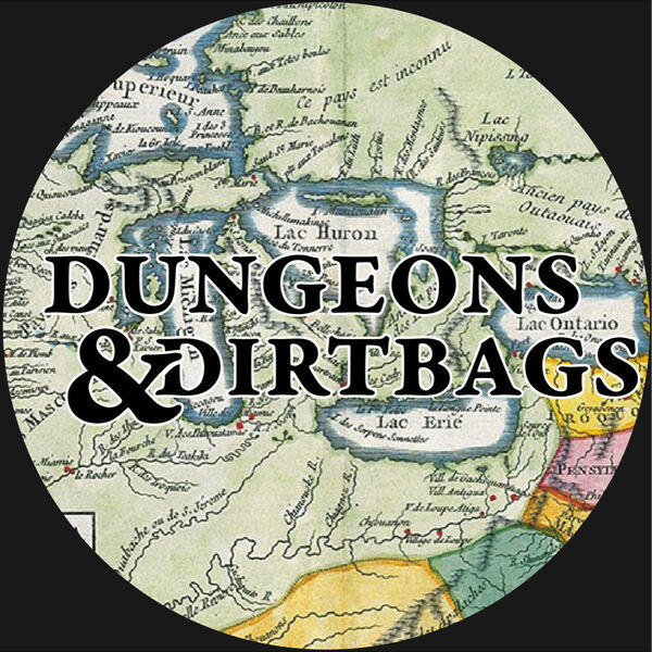 Dungeons & Dirtbags Podcast Artwork Image