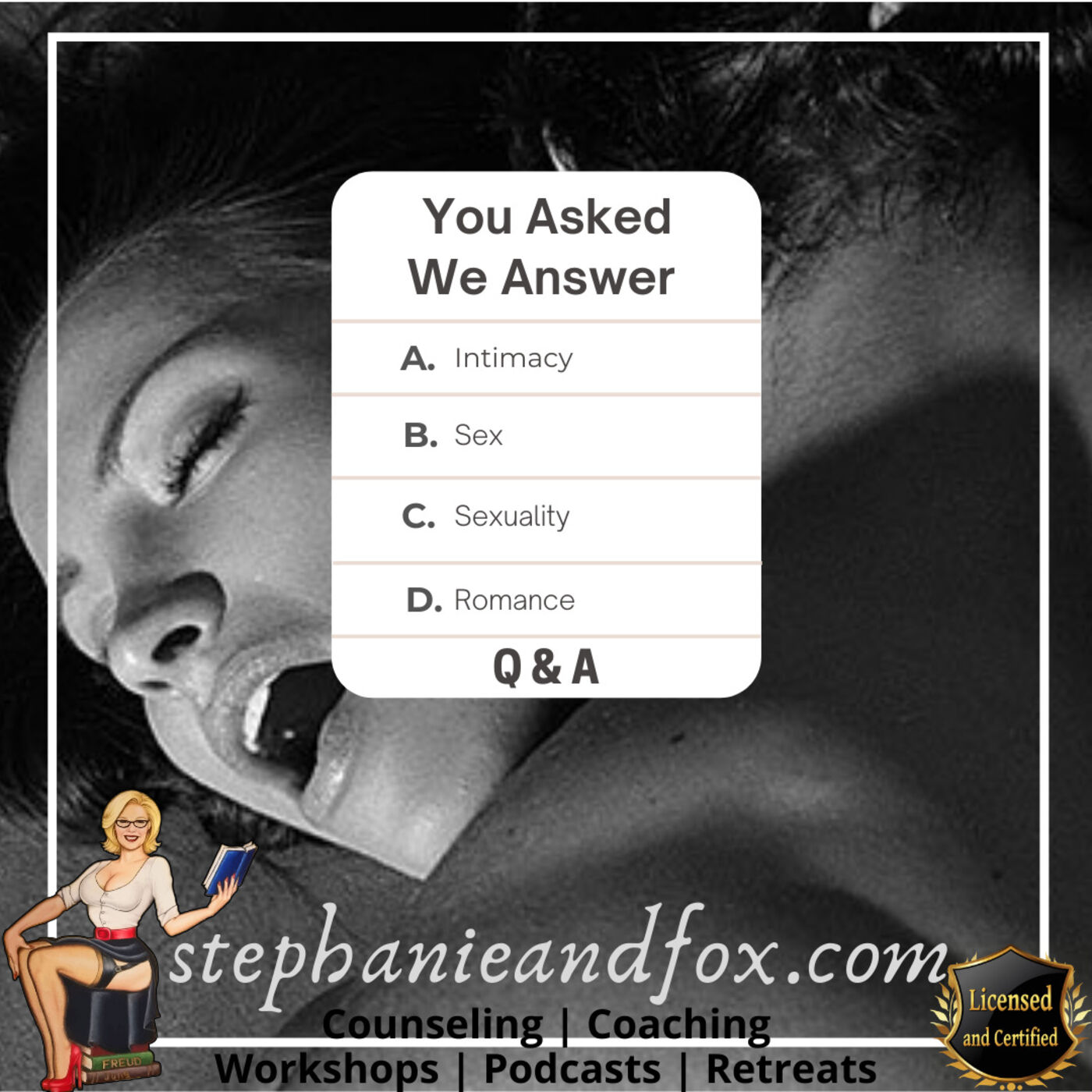 Q & A: questions about sexuality, Intimacy, relationships and more...