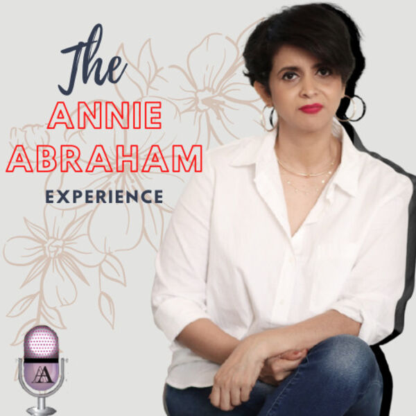 The Annie Abraham Experience Podcast Artwork Image