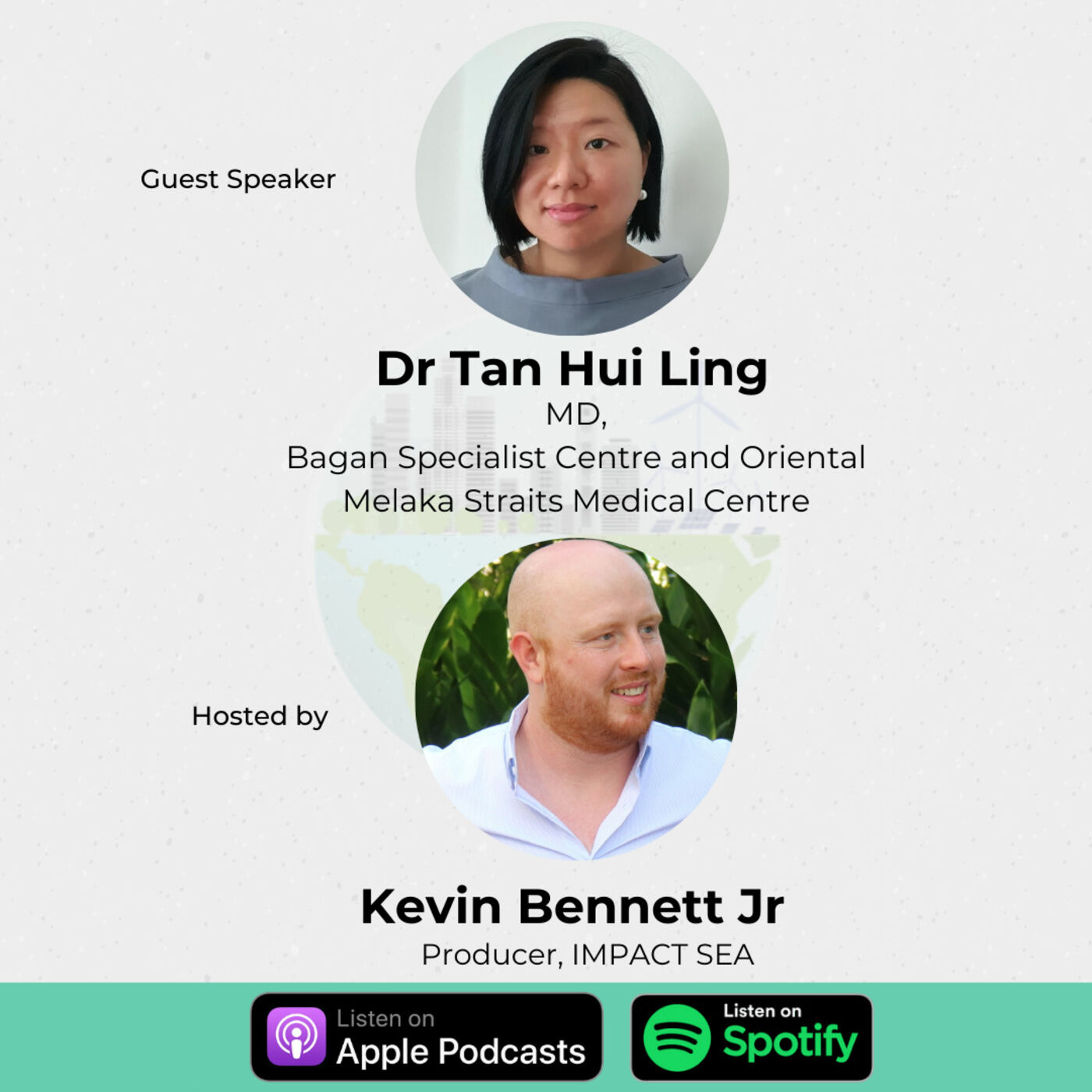 23. The state of Healthcare and Technology in Malaysia w/ Dr Tan Hui Ling, Managing Director of Bagan Specialist Centre and Oriental Melaka Straits Medical Centre