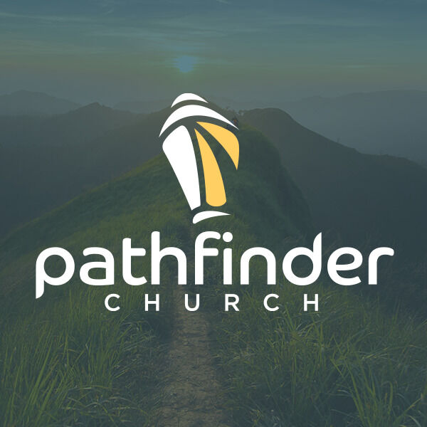 Pathfinder Church Messages Podcast Artwork Image
