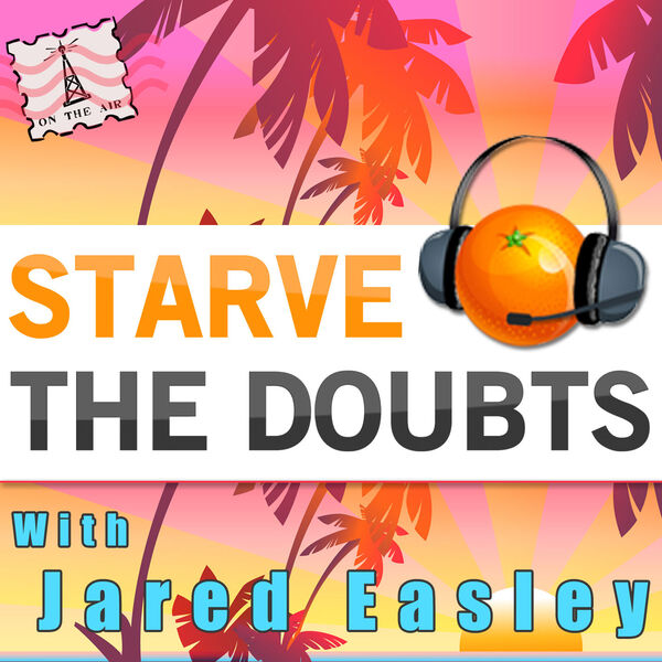 Starve the Doubts Podcast Artwork Image