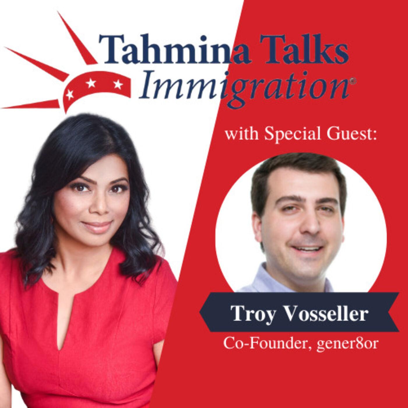 #117 Startup Visa Series - Troy Vosseller, Co-Founder, Gener8or