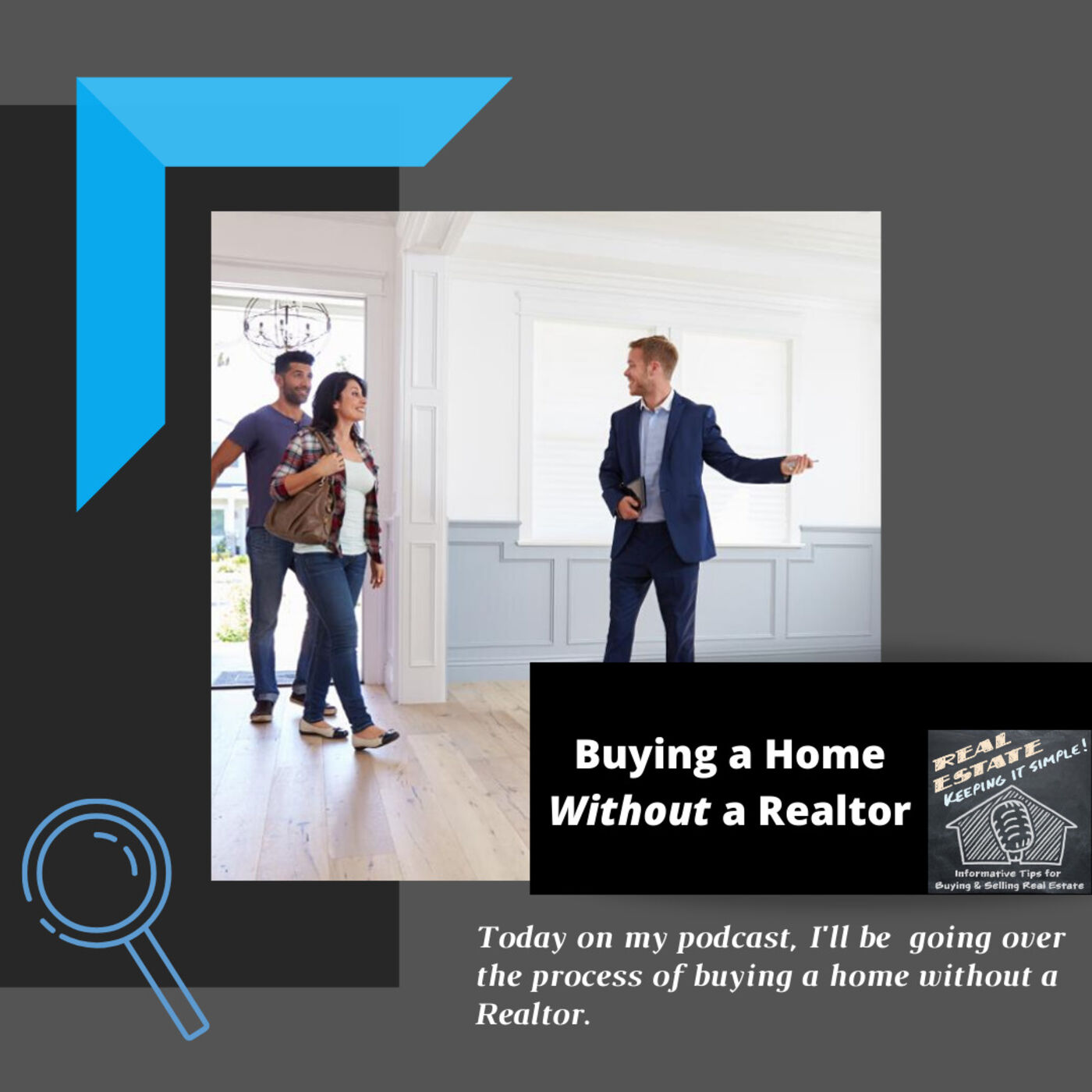 Buying a home without a Real Estate Agent or Realtor