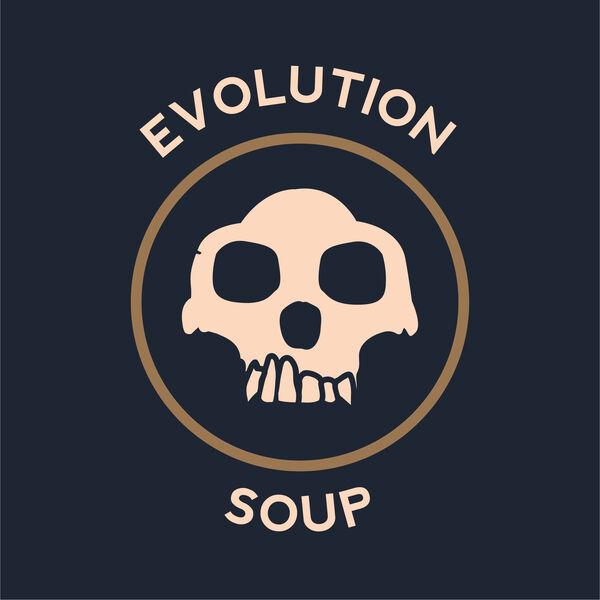 Evolution Soup Podcast Artwork Image