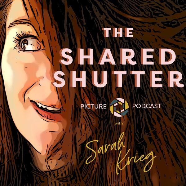 The Shared Shutter Podcast Artwork Image