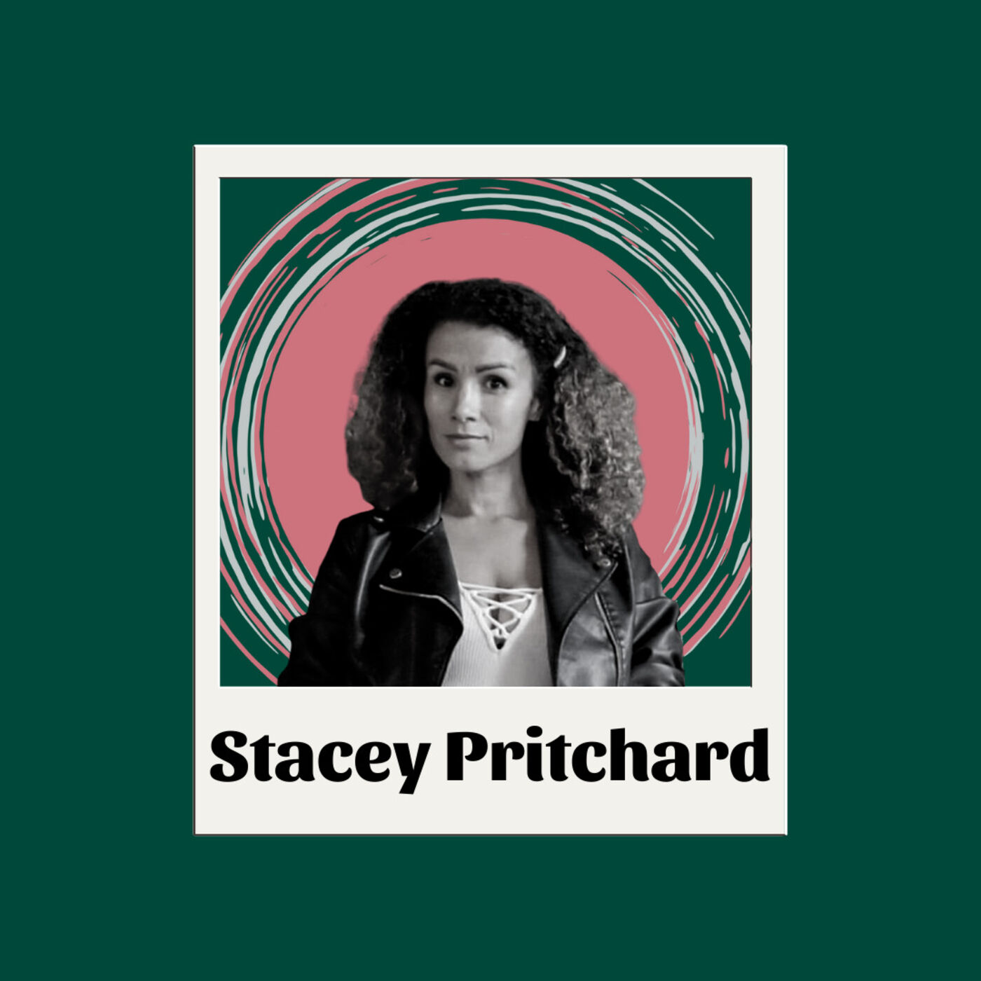 EP15 Stacey Pritchard: CBD , Finding New Ways and Feeling Your Feelings