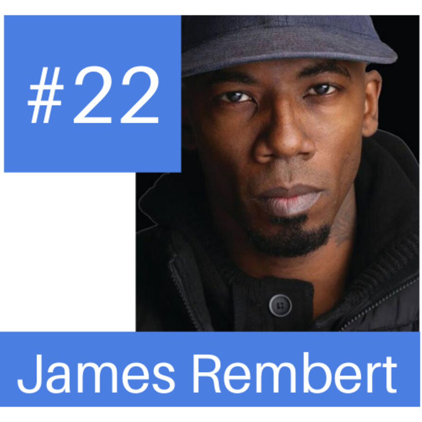 """Podcast #22-  Digital Natives CEO and """"Zillow Killer"""" James Rembert"""