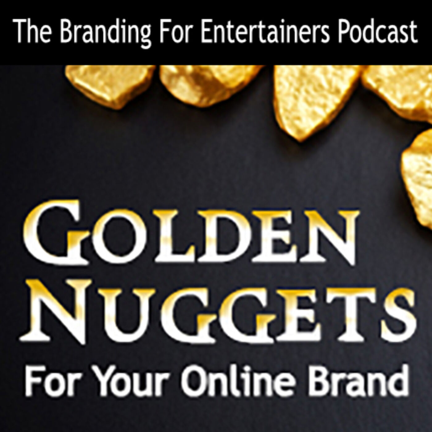 BFE EP05: Golden Nuggets for Your Online Brand