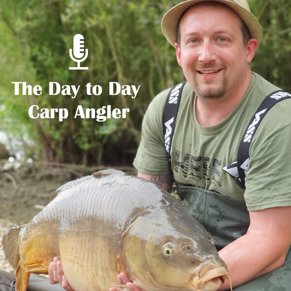 The Day to Day Carp Angler Podcast Artwork Image