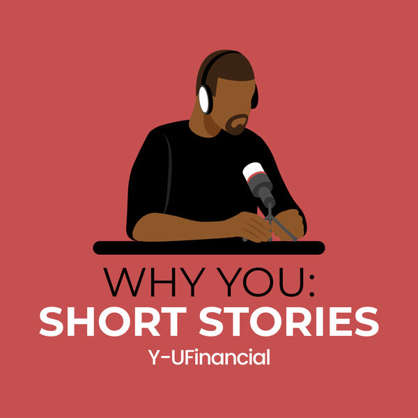 Why You: Short Stories Podcast Artwork Image