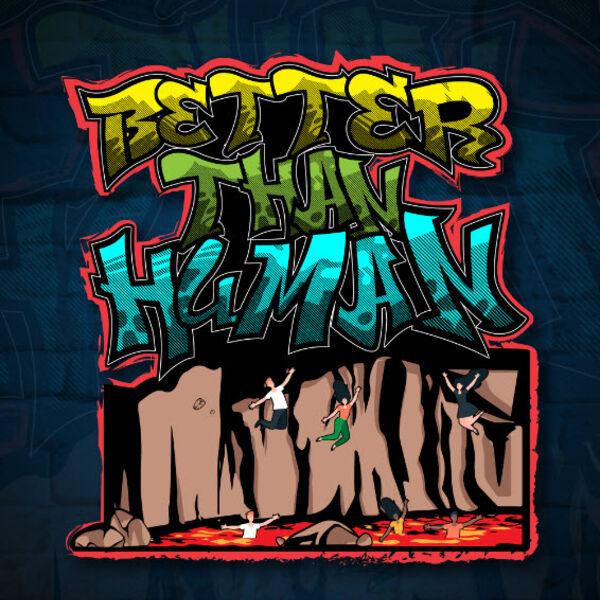 Better Than Human Podcast Artwork Image