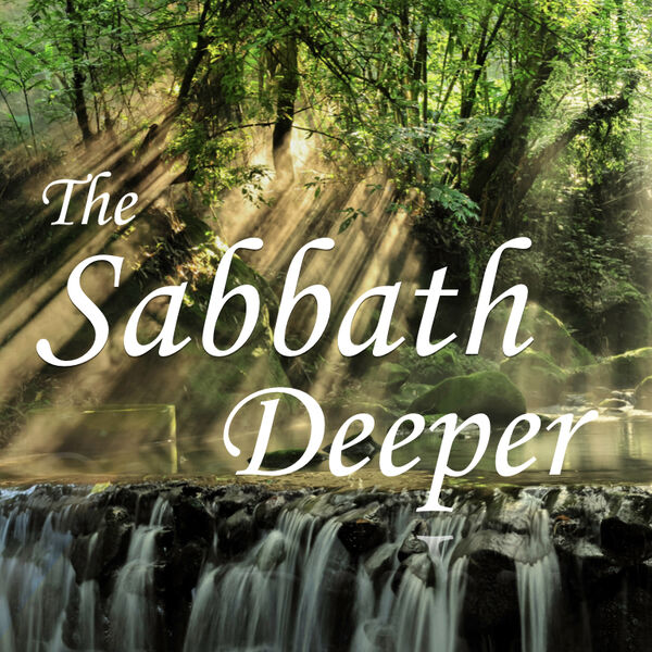 The Sabbath Deeper Podcast Artwork Image