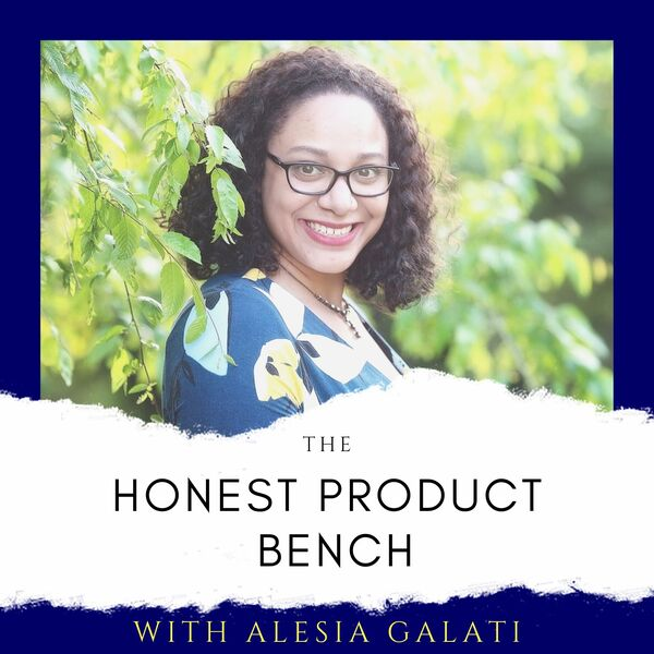 The Honest Product Bench Podcast Artwork Image