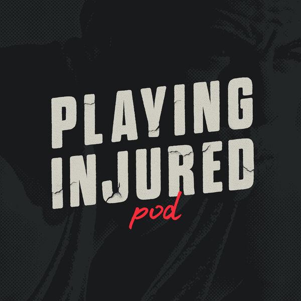 Playing Injured Podcast Artwork Image