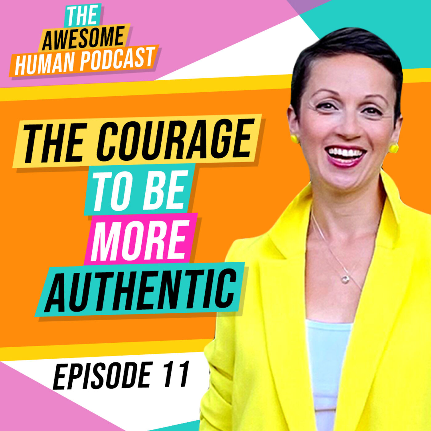 The Courage To Be More Authentic