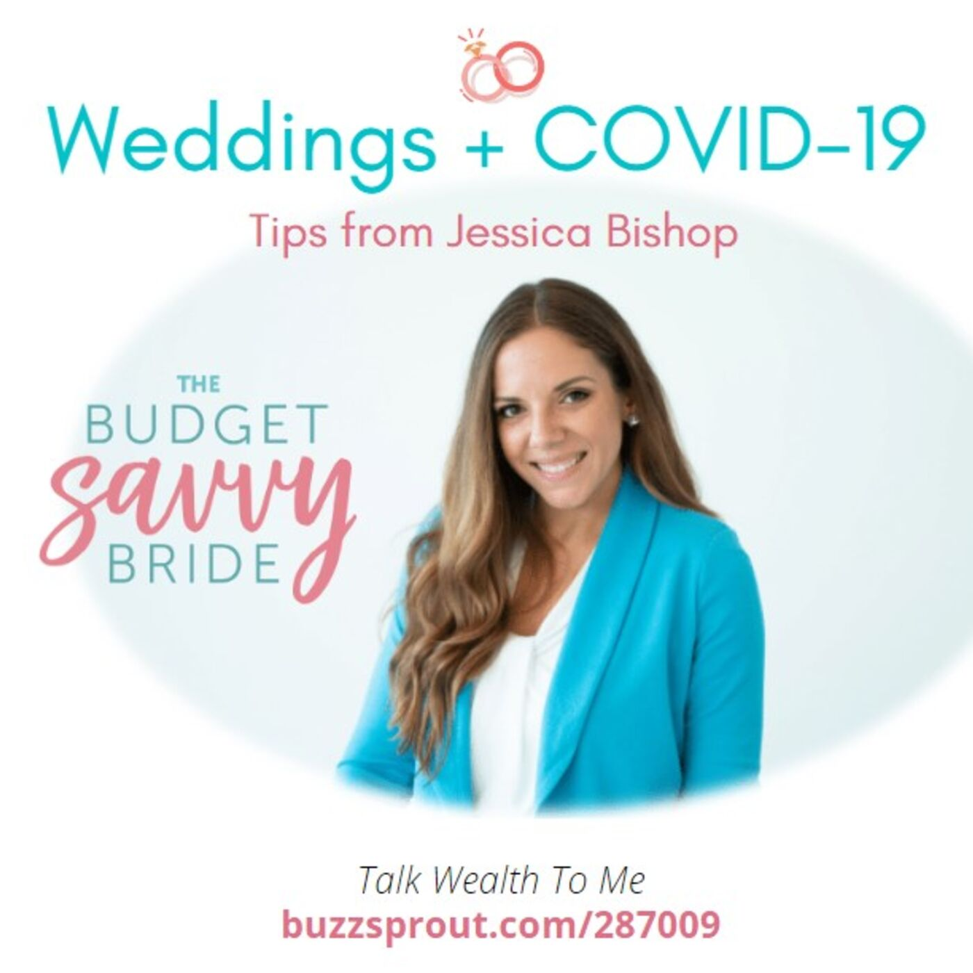Weddings + COVID-19: Tips from The Budget Savvy Bride