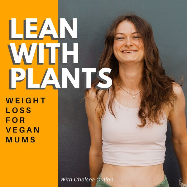 Lean With Plants Podcast Artwork Image
