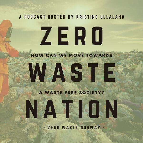 Zero Waste Nation Podcast Artwork Image