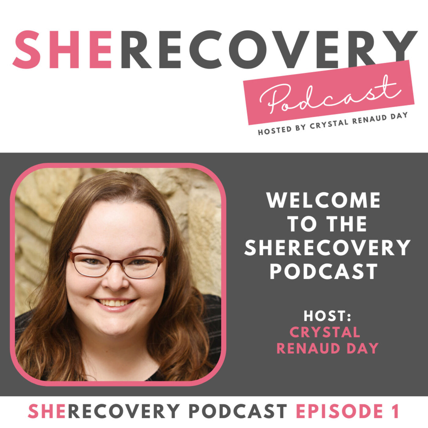 S1 E1: Welcome to the SheRecovery Podcast