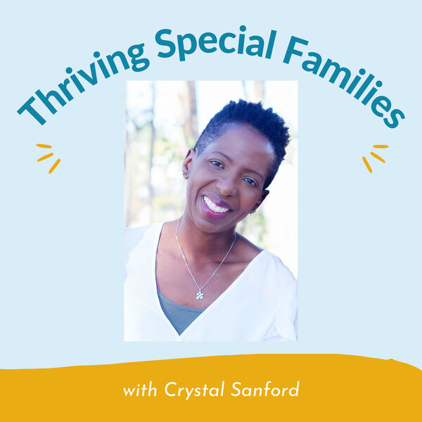 Thriving Special Families Podcast Artwork Image