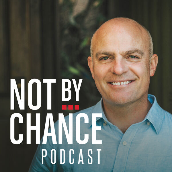 Not By Chance Podcast Podcast Artwork Image