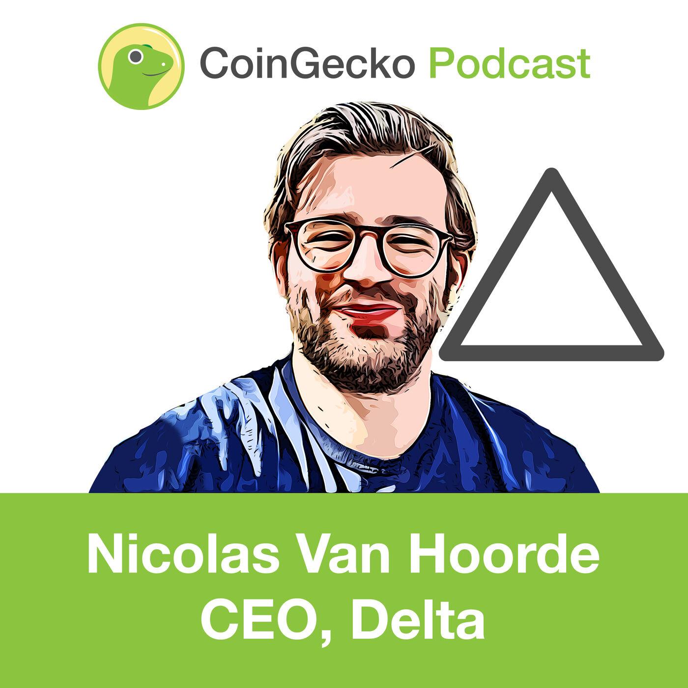 Nicolas Van Hoorde Talks About Delta And His eToro Acquisition - Ep. 8