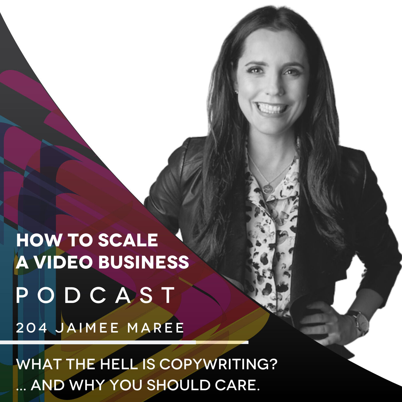 What the hell is copywriting? ... and why you should care. EP #204 - Jaimee Maree of Savvy Copy
