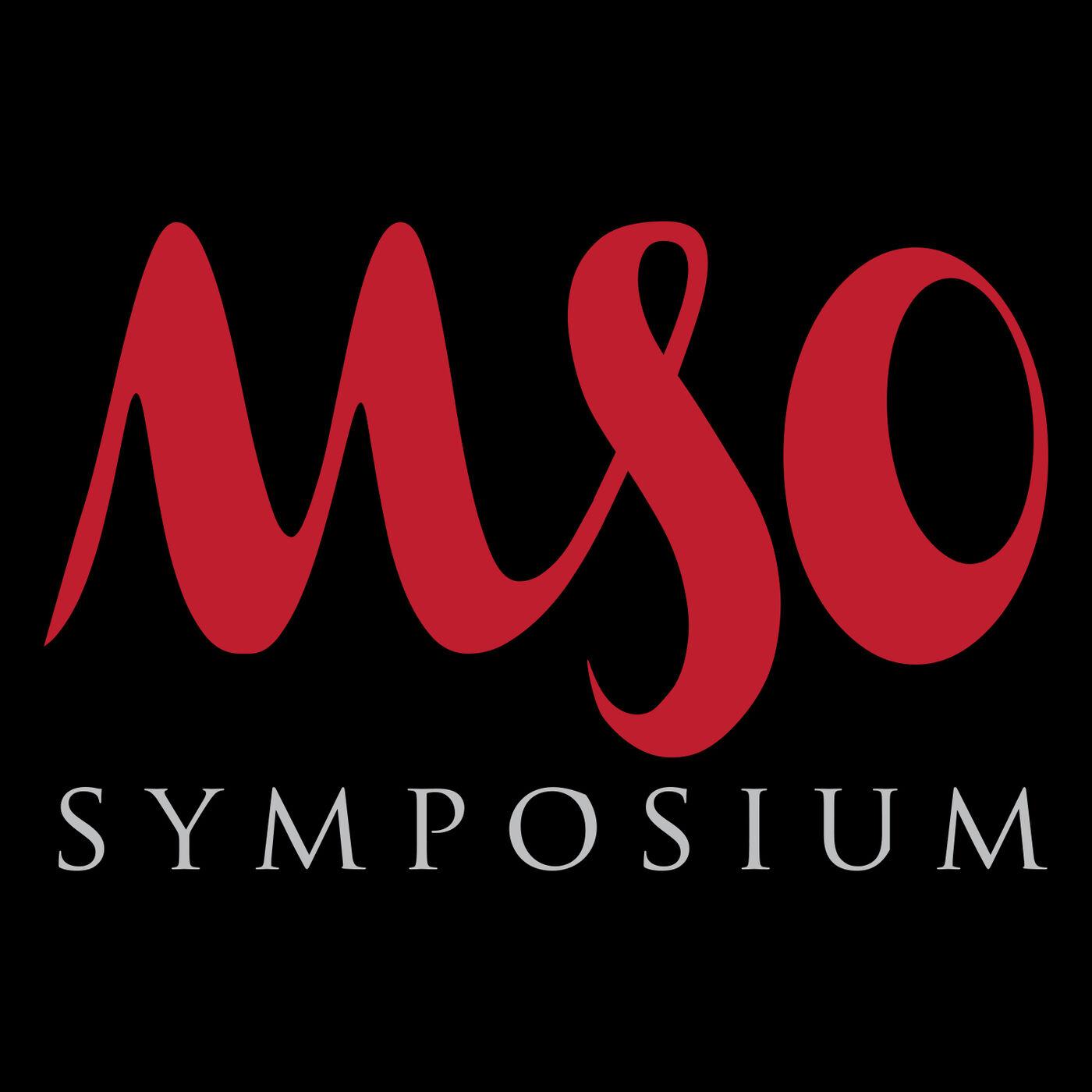 Episode 70 - MSO Symposium Goes Virtual