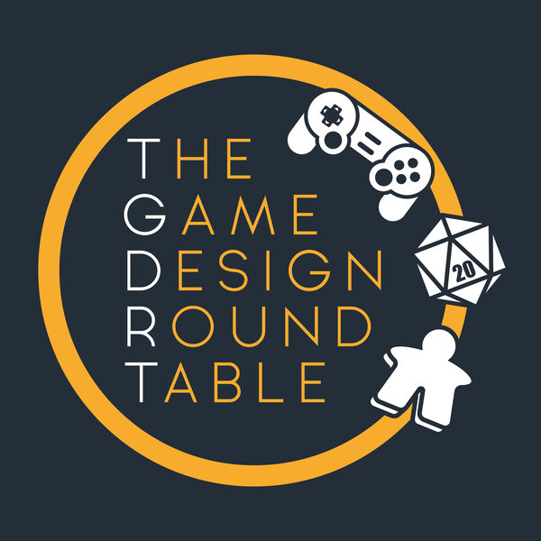 The Game Design Round Table Podcast Artwork Image