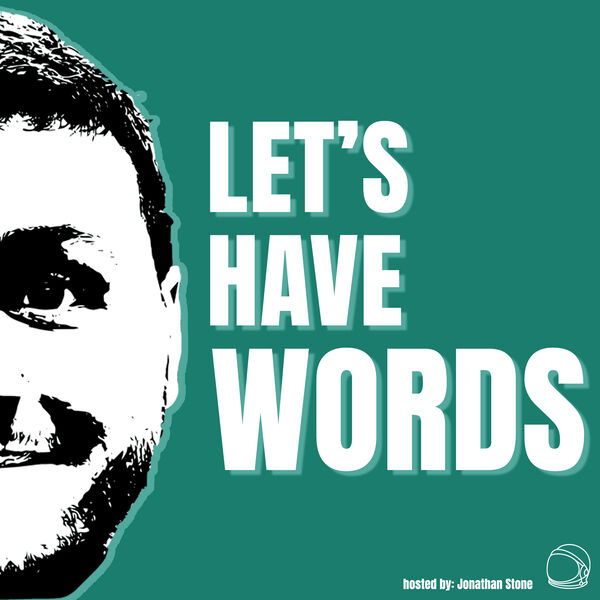 Let's Have Words Podcast Artwork Image
