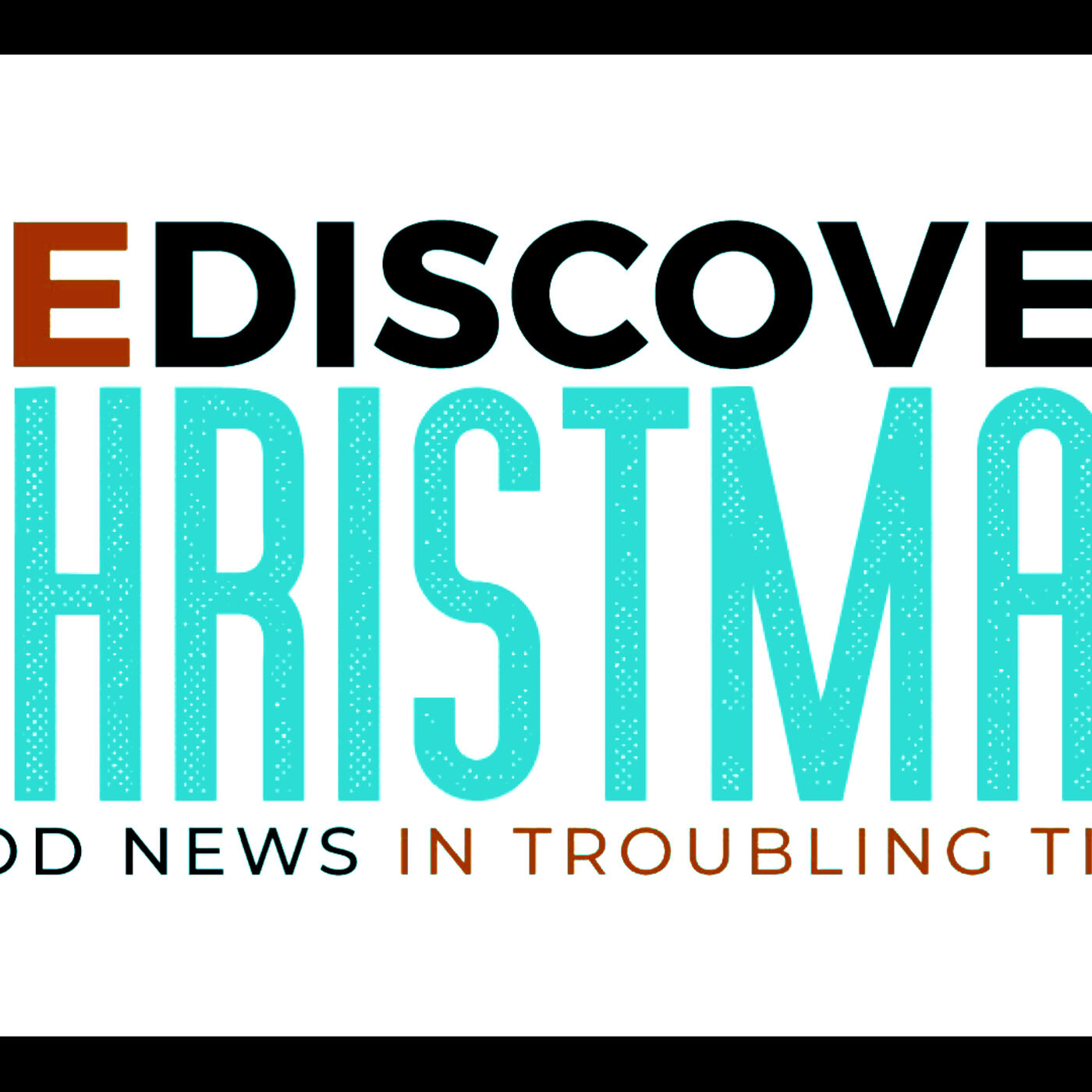 """Rediscovering Christmas Series - """"The Hope of Christmas"""""""