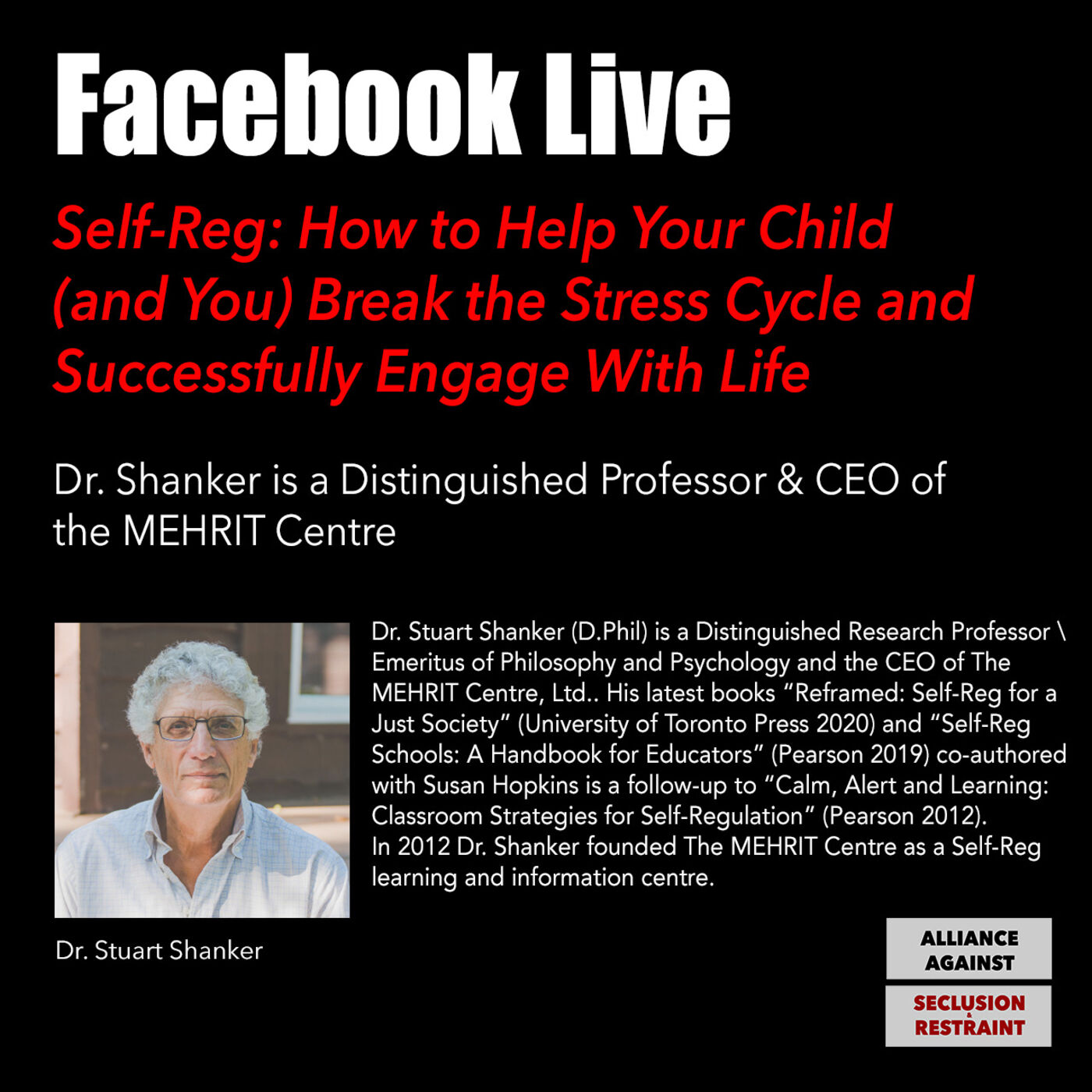 Self-Reg: How to Help Your Child (and You) Break the Stress Cycle and Successfully Engage w/ Life