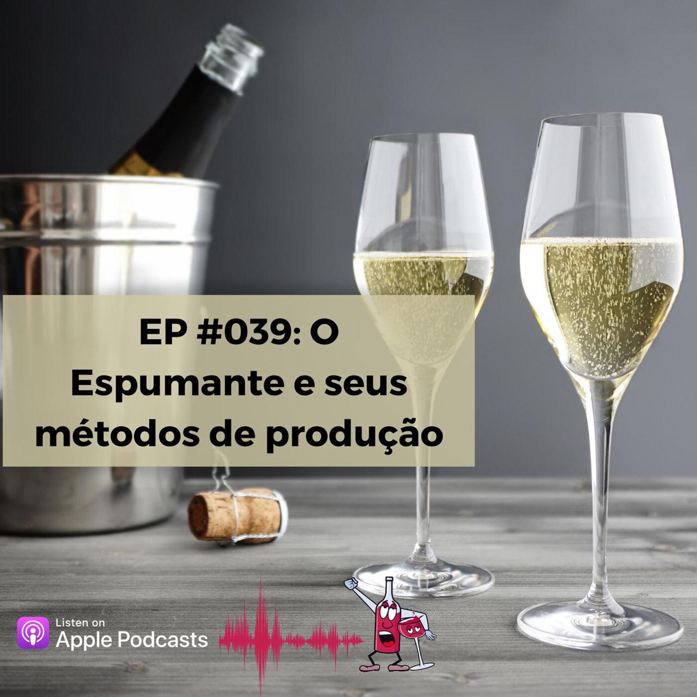 EP #039 - Vinhos Espumantes