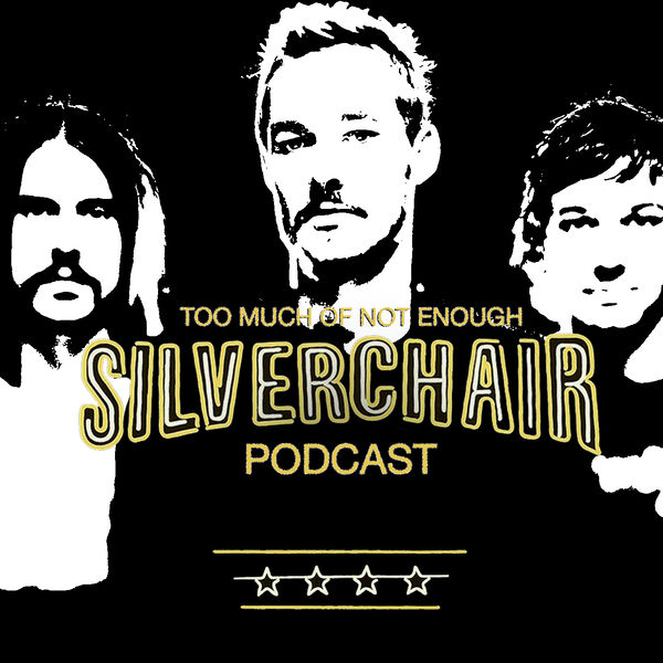 Too Much of Not Enough: A Silverchair Podcast Podcast Artwork Image