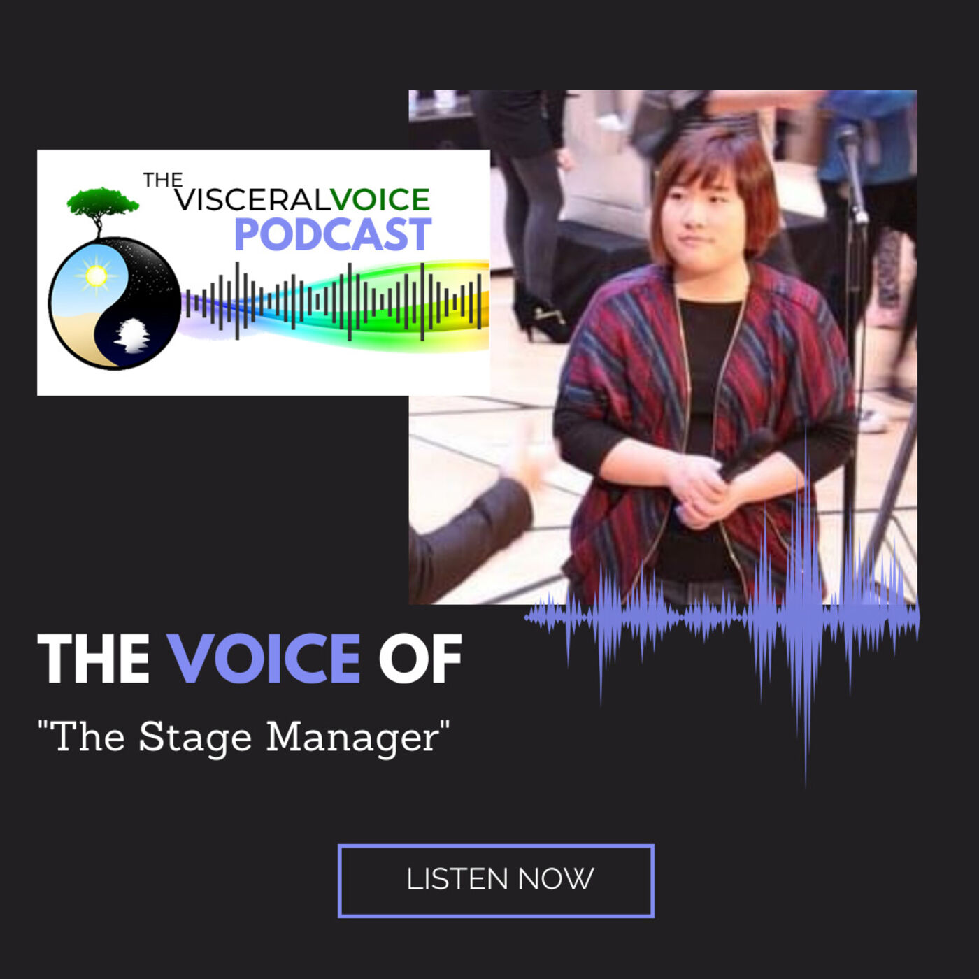 The Voice Of: The Stage Manager | Kit Yeung