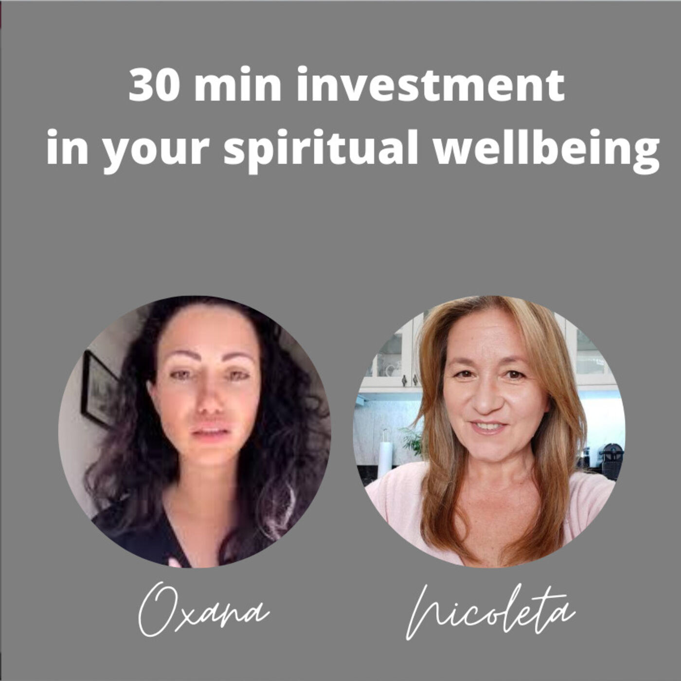 6 - 30 min investment in your spiritual wellbeing