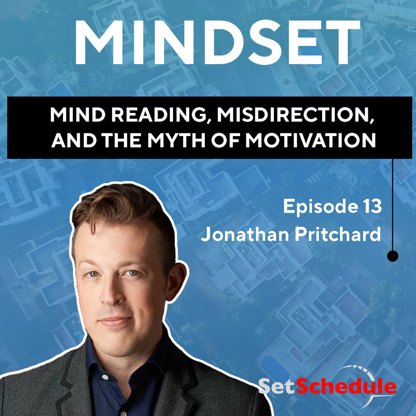 Mind Reading, Misdirection, and the Myth of Motivation - Jonathan Pritchard