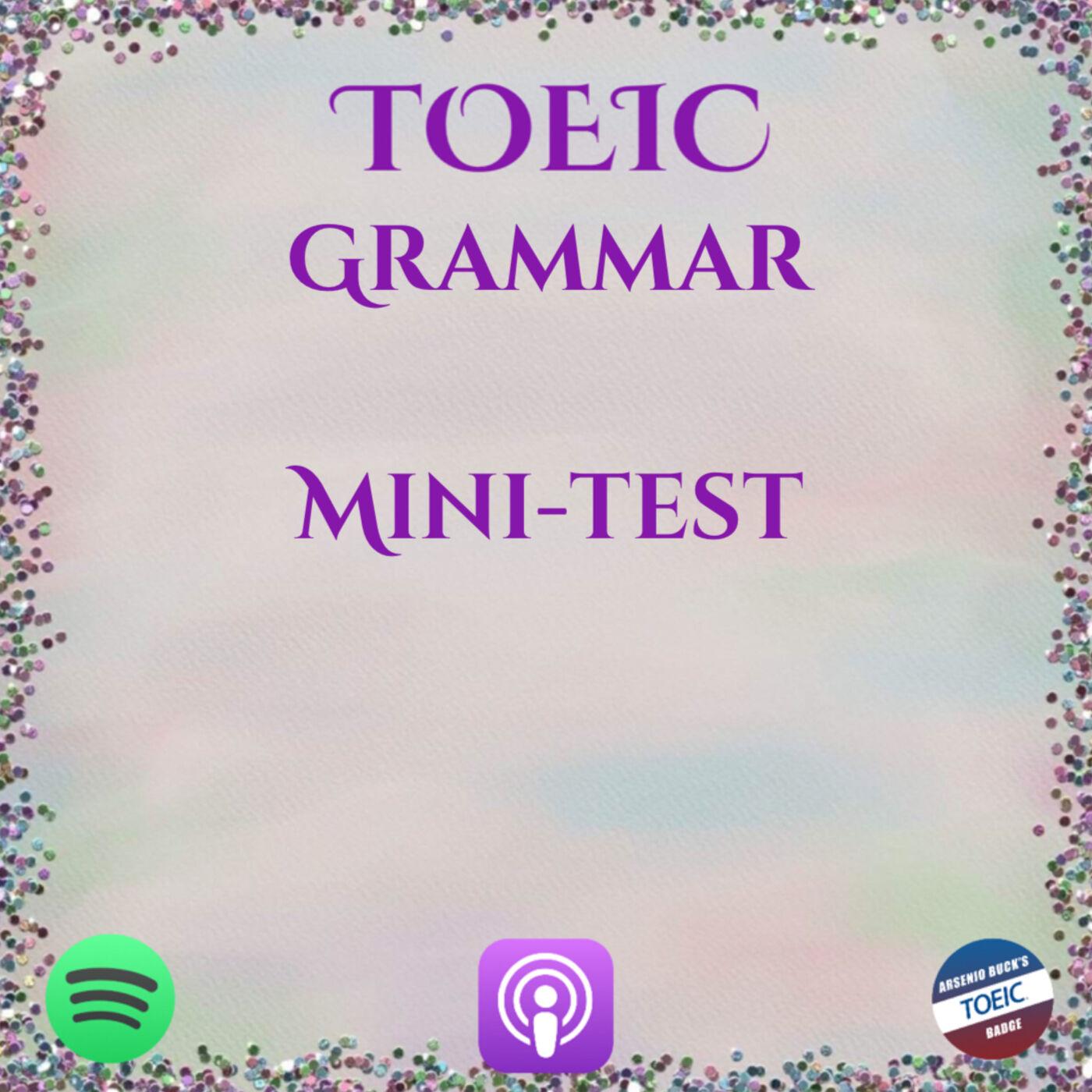 TOEIC | Grammar | Part V | Mini-test