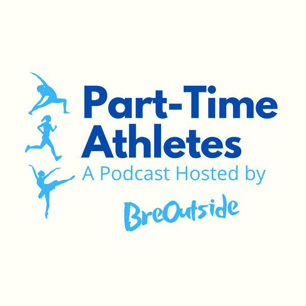 Part-Time Athletes Podcast Artwork Image