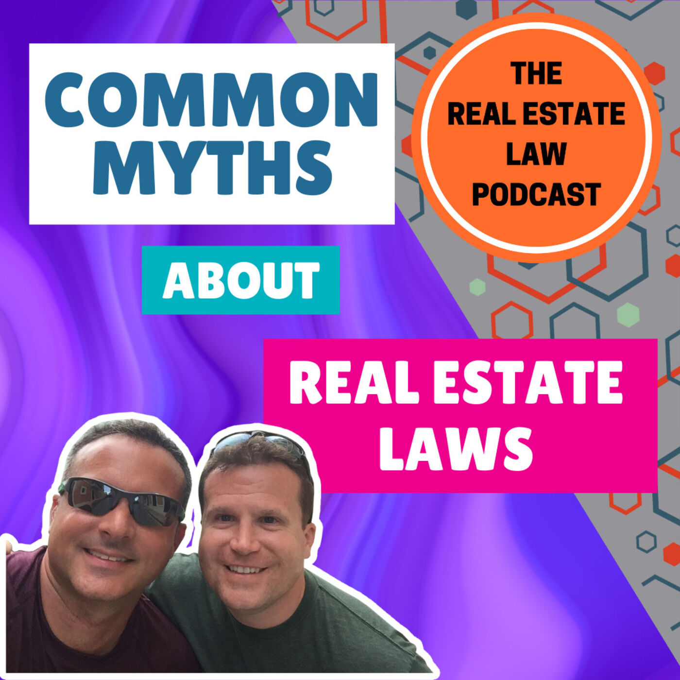 17 - Common Myths About Real Estate Laws