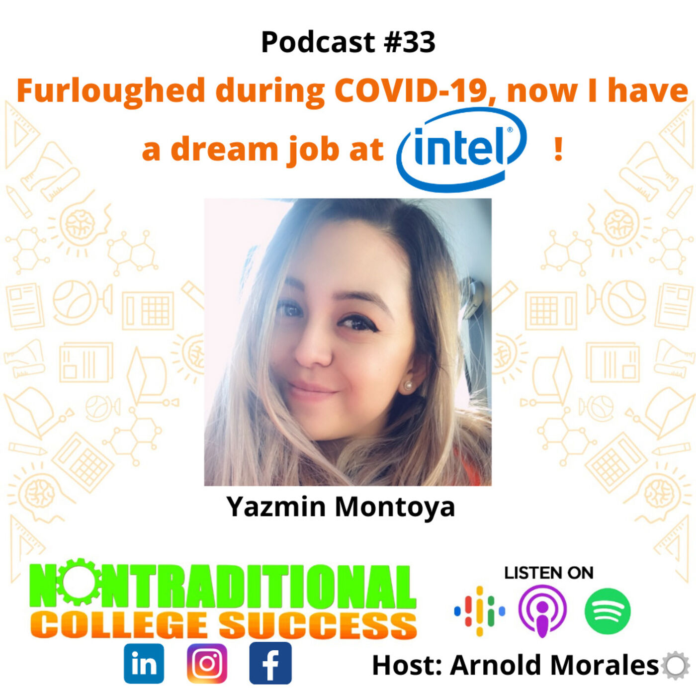 Furloughed during COVID-19,Now I have a dream job at Intel! with Yazmin Montoya Ep.33
