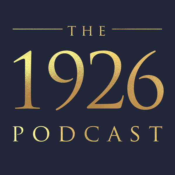The 1926 Podcast Podcast Artwork Image