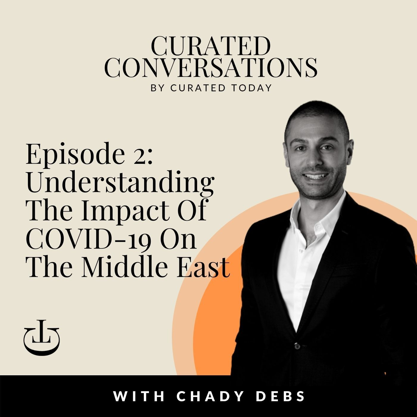 Understanding The Impact Of COVID-19 On The Middle East & Strategies For Survival – With Hall & Partners' Executive Director, Chady Debs